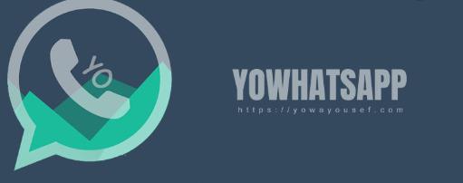 YOWhatsApp (YoWA) Android